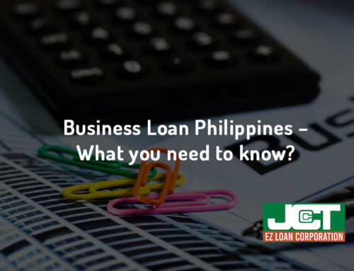 Business Loan Philippines  – What you need to know