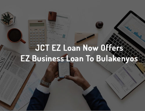 JCT EZ Loan Now Offers EZ Business Loan To Bulakenyos