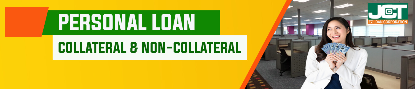 Personal Loan - Collateral and Non Collateral